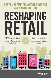 Reshaping Retail explores the impacts of the digital revolution on retail industry