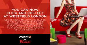 Westfield London claims shopping centre first with launch of click and collect pilot with Collect+