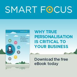 In my opinion: true personalisation is critical to your business, says SmartFocus