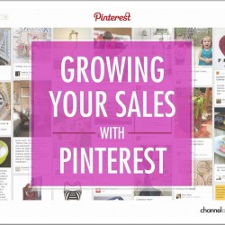 Learn how to grow your sales with Pinterest in exclusive ChannelAdvisor download