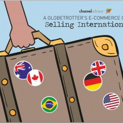 Get top tips for selling internationally in ChannelAdvisor's Globetrotter's Guide