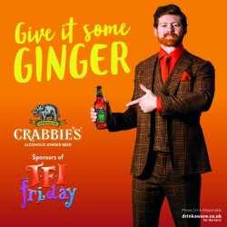 Crabbie's 'Gives it some Ginger' with TFI Friday sponsorship