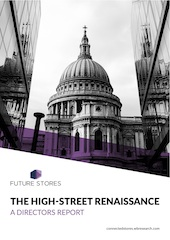 High street stores enjoy renaissance as retailers reinvent bricks-and-mortar stores, report shows