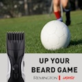 Remington invests £600k in new 'legendary' campaign for shave and groom 2018